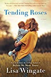 Kindle Store : Tending Roses