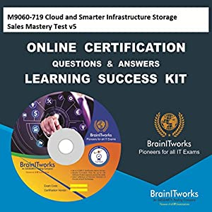M9060-719 Cloud and Smarter Infrastructure Storage Sales Mastery Test v5 Online Certification Video Learning Made Easy