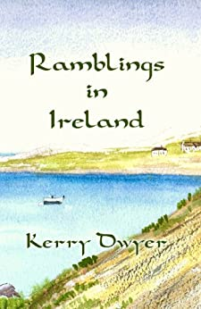 Ramblings in Ireland by [Dwyer, Kerry]