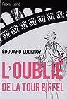 Edouard Lockroy, l'oublié de la tour Eiffel par Lainé