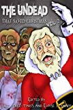 The Undead That Saved Christmas Vol. 2