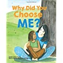 Why Did You Choose Me?
