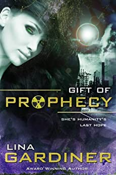 Gift of Prophecy: Epic Fantasy by [Gardiner, Lina]