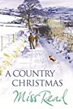 """A Country Christmas Village Christmas, Jingle Bells, Christmas At Caxley 1913, The Fairacre Ghost by Miss Read (2008-09-18)"""