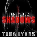 In the Shadows | Tara Lyons