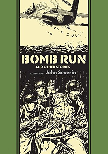 Bomb Run and Other Stories (The EC Comics Library)