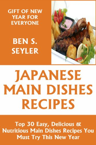 Top 30 Easy, Delicious And Nutritious Japanese Main Dish Recipes You Must Try This New Year