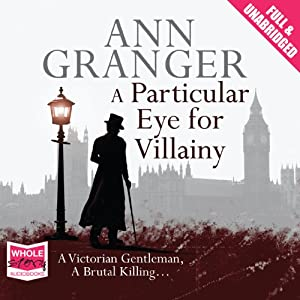A Particular Eye for Villainy Audiobook