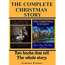 The Complete Christmas Story: Two books that tell the whole story