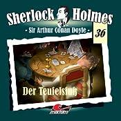 Der Teufelsfuß (Sherlock Holmes 36) | Sir Arthur Conan Doyle