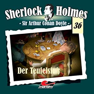 Der Teufelsfuß (Sherlock Holmes 36) Hörspiel