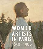 img - for Women Artists in Paris, 1850-1900 book / textbook / text book