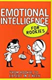Emotional Intelligence for Rookies, Andrea Bacon and Ali Dawson, 0462099792