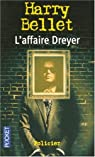 L'affaire Dreyer par Bellet