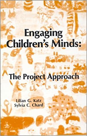 Book Engaging Children's Minds: The Project Approach by Lilian G. Katz (1989-02-03)