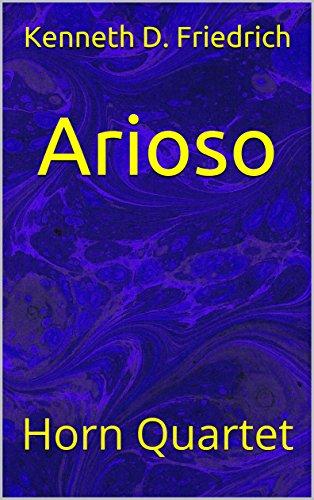 Arioso: Horn Quartet ()