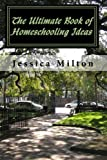 img - for The Ultimate Book of Homeschooling Ideas book / textbook / text book