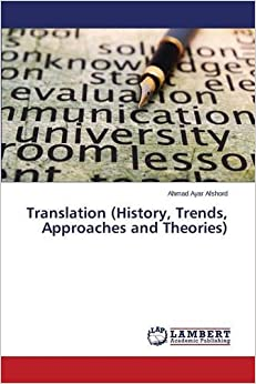 Book Translation (History, Trends, Approaches and Theories)
