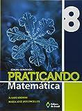 Praticando Matemática. 8º Ano