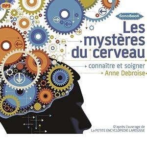 Les mystères du cerveau Hörbuch