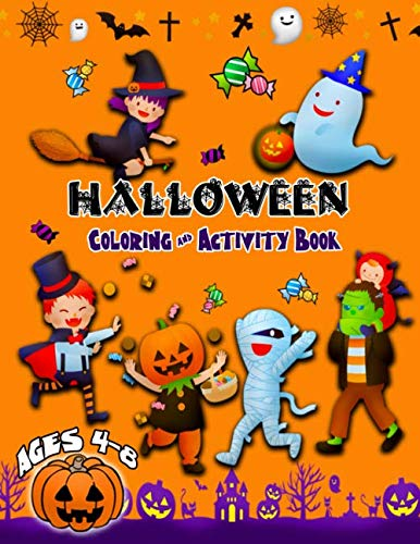 4 Year Old Halloween Crafts (Halloween Coloring And Activity Book: Halloween fun for children ages 4-8 years, Puzzle, coloring, jokes, comic strip, sketch and story blanks for creative mines and lots of spooky cut out)