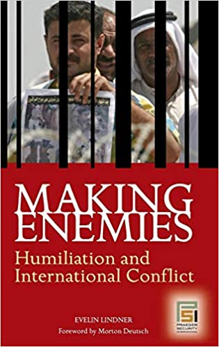 Amazon com: Making Enemies: Humiliation and International Conflict