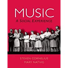 Music: A Social Experience Plus MySearchLab with eText -- Access Card Package 1st edition by Cornelius, Steven, Natvig, Mary (2012) Paperback