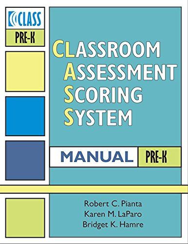 Classroom Assessment Scoring SystemTM (CLASSTM) Manual, Pre-K (Vital Statistics)