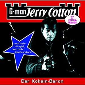 Der Kokain-Baron (Jerry Cotton 16) Hörspiel