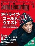 Sound & Recording Magazine (サウンド アンド レコーディング マガジン) 2017年 2月号 (小冊子「サンレコ for ビギナーズ2017」付) [雑誌]