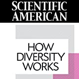 Scientific American: How Diversity Works