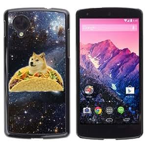 YOYOSHOP [Funny Taco Dog In Space] LG Google Nexus 5 Case