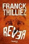 Rêver par Thilliez