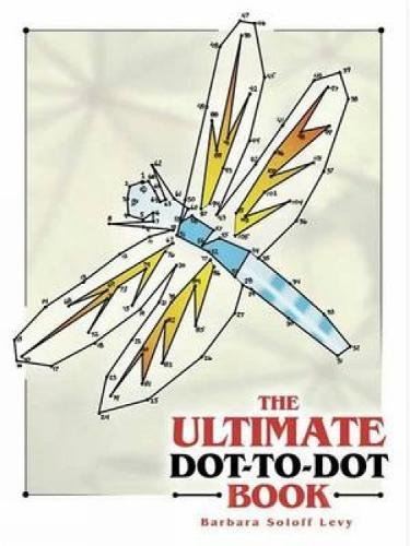 The Ultimate Dot-to-Dot Book (Dover Children's Activity Books ...