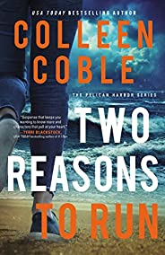 Two Reasons to Run (The Pelican Harbor Series Book 2)