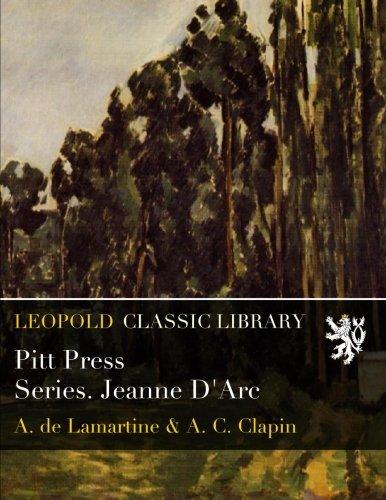 Read Online Pitt Press Series. Jeanne D'Arc ebook