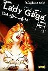 Lady Gaga : L'art d'être une star par Sabot
