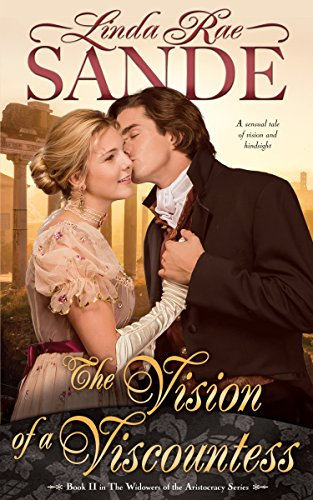 The Vision of a Viscountess (The Widowers of the Aristocracy Book 2)