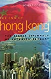The End of Hong Kong, Robert Cottrell, 0719552915