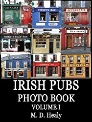 Irish Pubs Photo Book Volume I