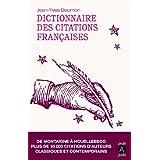 Dictionnaire des citations françaises (essai, témoignage) (French Edition)