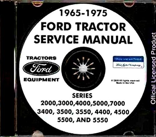 COMPLETE & UNABRIDGED 1965 1966 1967 1968 1969 1970 1971 1972 1973 1974 1975 FORD TRACTOR REPAIR SHOP MANUAL CD SERIES 2000, 3000, 4000, 5000, 7000
