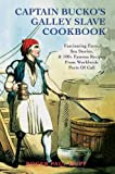 Captain Bucko's Galley Slave Cookbook, Roger P. Huff, 0595445373