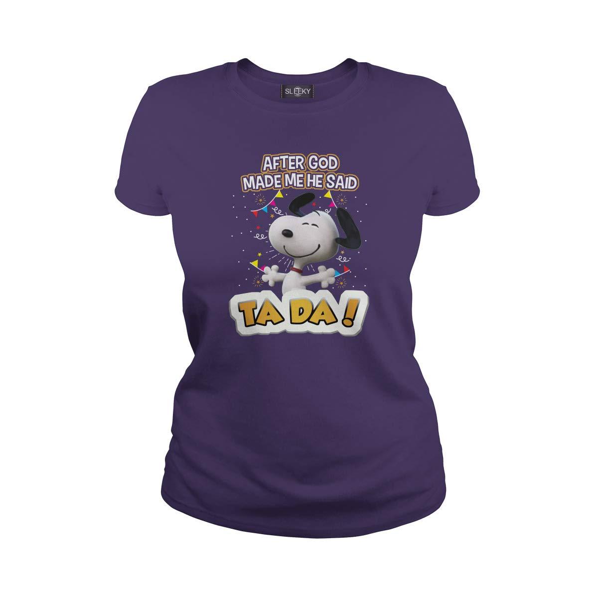 Snoopy After God Made Me He Said Ta Da Tshirt