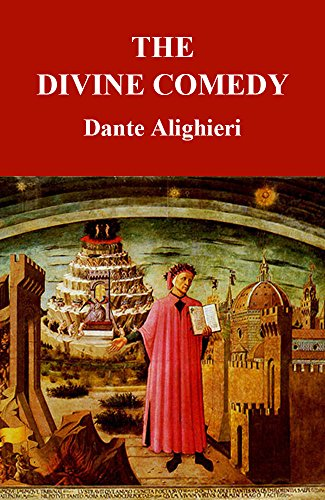 The Divine Comedy (The Inferno, The Purgatorio, and The Paradiso, Illustrated)