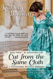 Cut from the Same Cloth: A Humorous Traditional Regency Romance (My Notorious Aunt) (Volume 3)