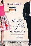 Vererbt, verliebt, verheiratet (kindle edition)