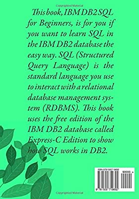 IBM DB2 SQL for Beginners: Practical Tutorial by Examples