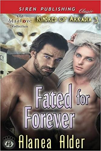 Kostenloser MP3-Download-Dschungelbuch Fated for Forever [Kindred of Arkadia 3] (Siren Publishing Classic Manlove) in German PDF 1627409777 by Alanea Alder