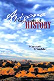 Arizona: A Cavalcade of History, Second Edition